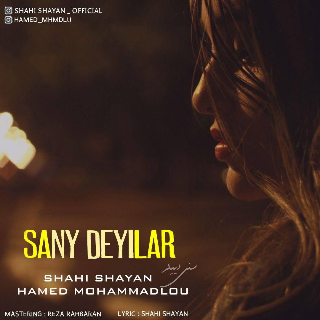 http://birtunes.ir/wp-content/uploads/2018/10/Shahi-Shayan-Ft.-Hamed-Mohammadlou-Sany-Deyilar.jpg