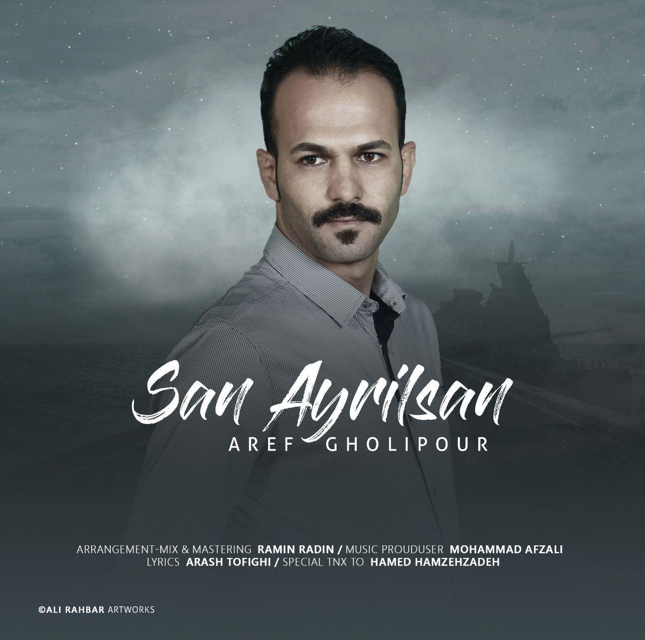 http://birtunes.ir/wp-content/uploads/2018/11/Aref-Gholipour-San-Ayrilsan.jpg