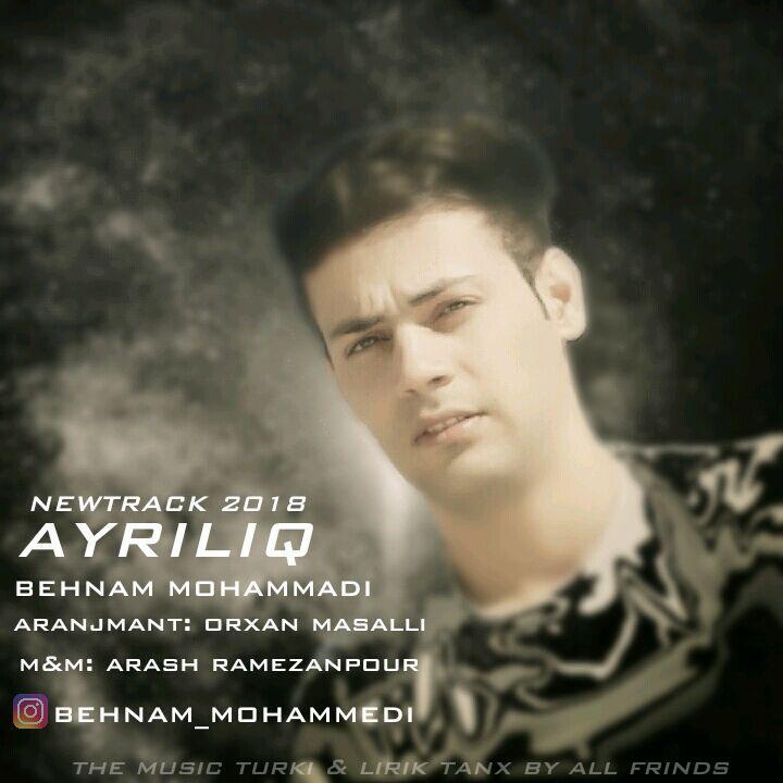 http://birtunes.ir/wp-content/uploads/2018/11/Behnam-Mohammadi-Ayriliq.jpg