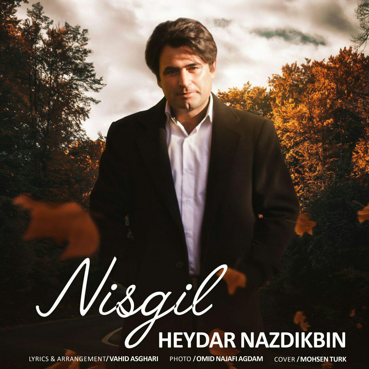 http://birtunes.ir/wp-content/uploads/2018/11/Heydar-Nazdikbin-Nisgil.jpg