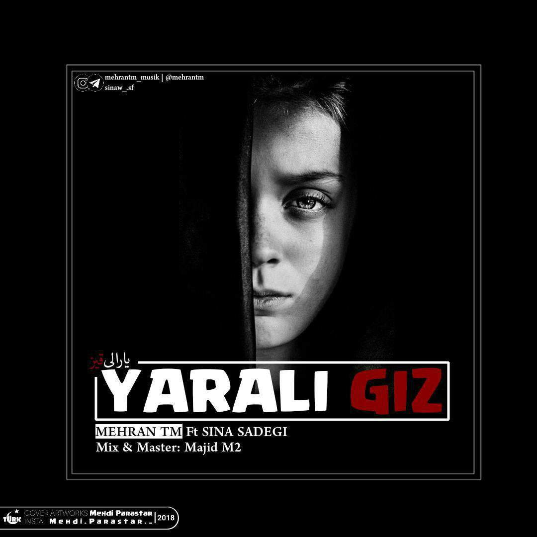 http://birtunes.ir/wp-content/uploads/2018/11/Mehran-TM-Feat.-Sina-Sadeghi-Yarali-Ghiz.jpg