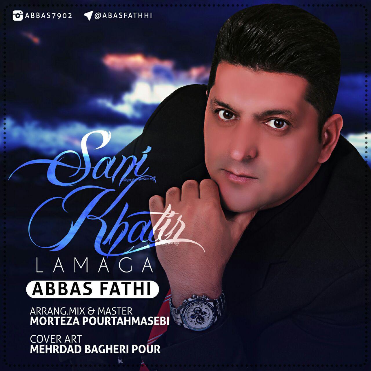 Abbas Fathi - Sani Khatirlamaga