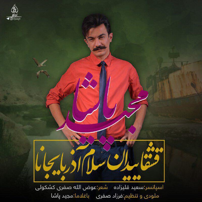 http://birtunes.ir/wp-content/uploads/2018/12/Majid-Pasha-Ghashghayidan-Salam-Azarbayjana.jpg