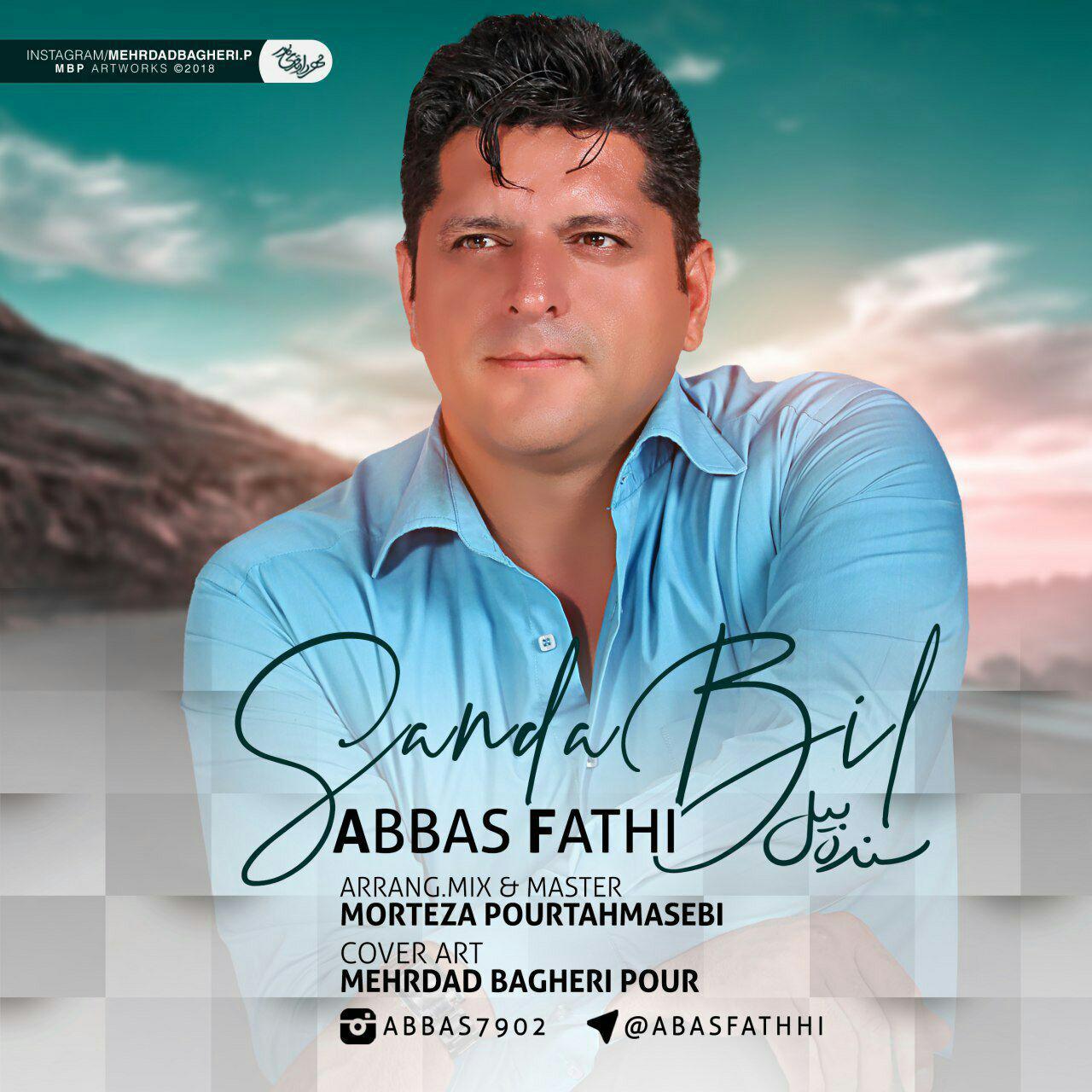 Abbas Fathi - Sanda Bil