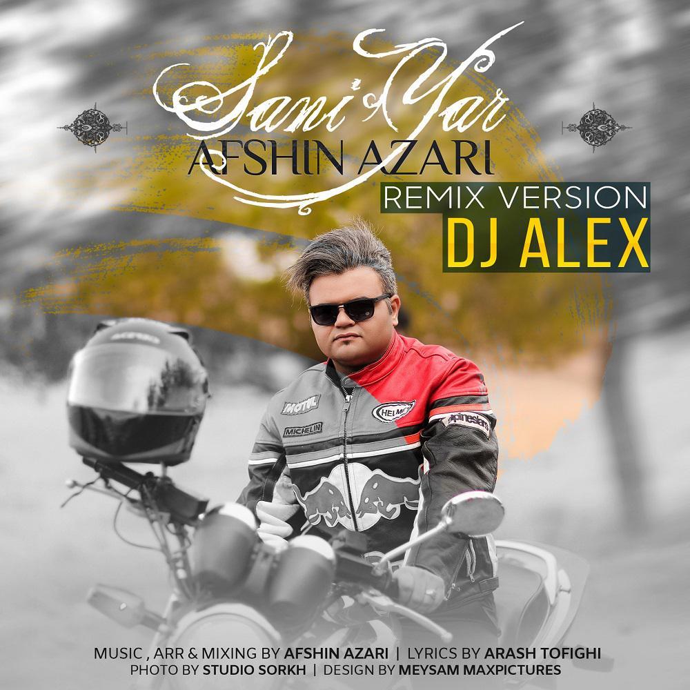 Afshin Azari - Sani Yar (Remix Version)
