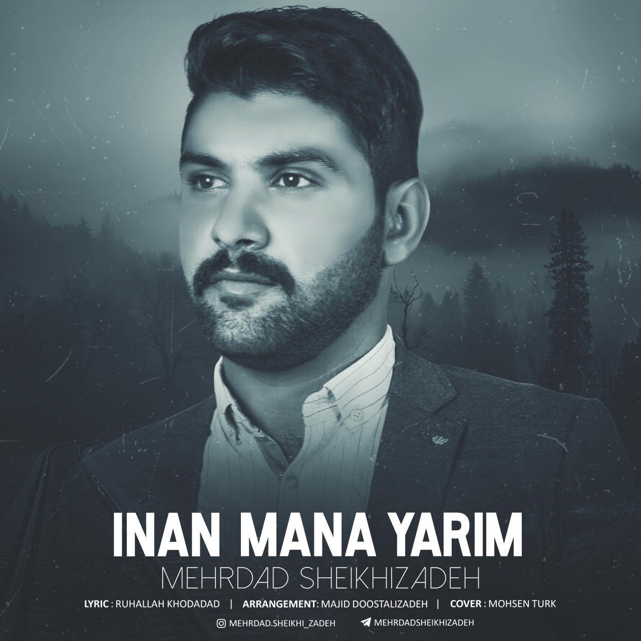 Mehrdad Sheikhizadeh - Inan Mana Yarim