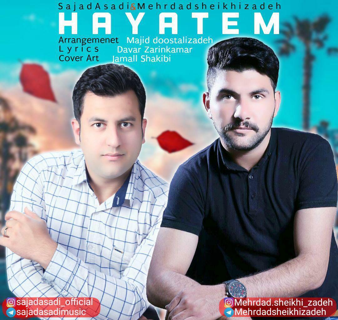 Mehrdad Sheykhizadeh Ft. Sajad Asadi - Hayatim