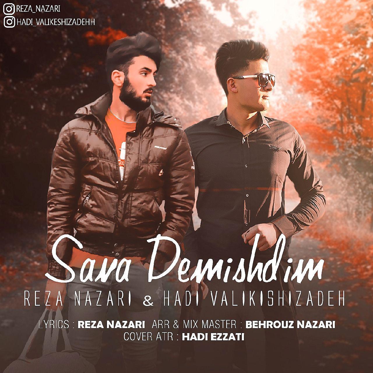 Reza Nazari & Hadi Valikishizadeh - Sana Demishdim